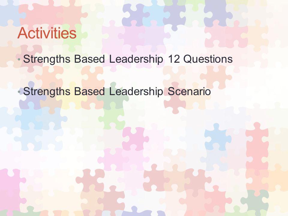 Activities Strengths Based Leadership 12 Questions Strengths Based Leadership Scenario