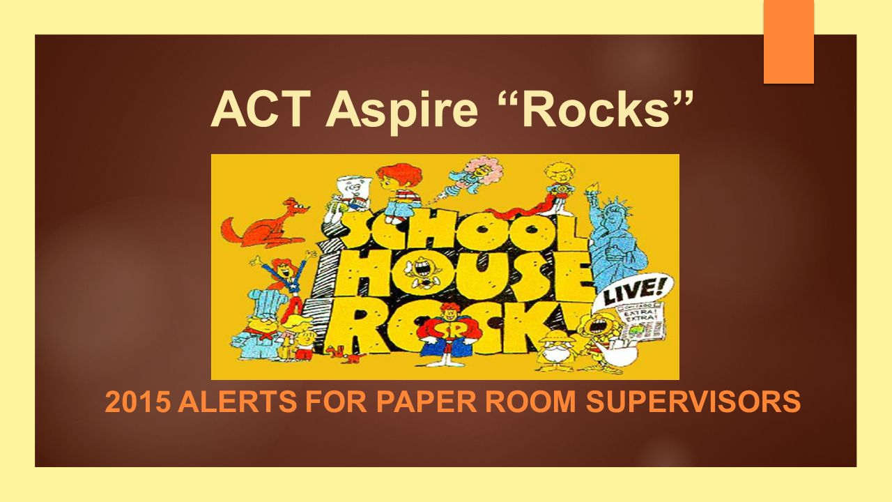 Rock with your Guides ACT Aspire ALSDE Alerts