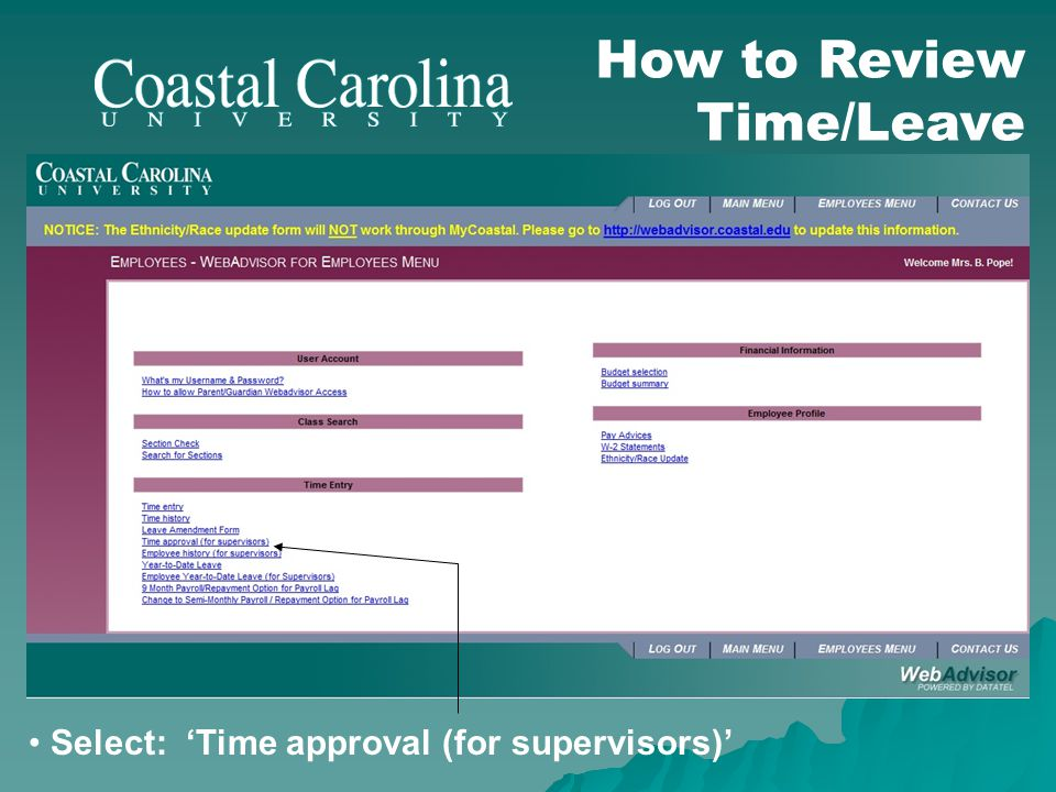 Select: 'Time approval (for supervisors)' How to Review Time/Leave