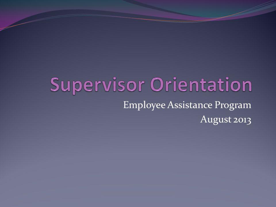 Employee Assistance Program August 2013