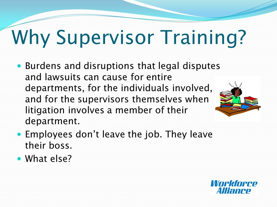 Why Supervisor Training.