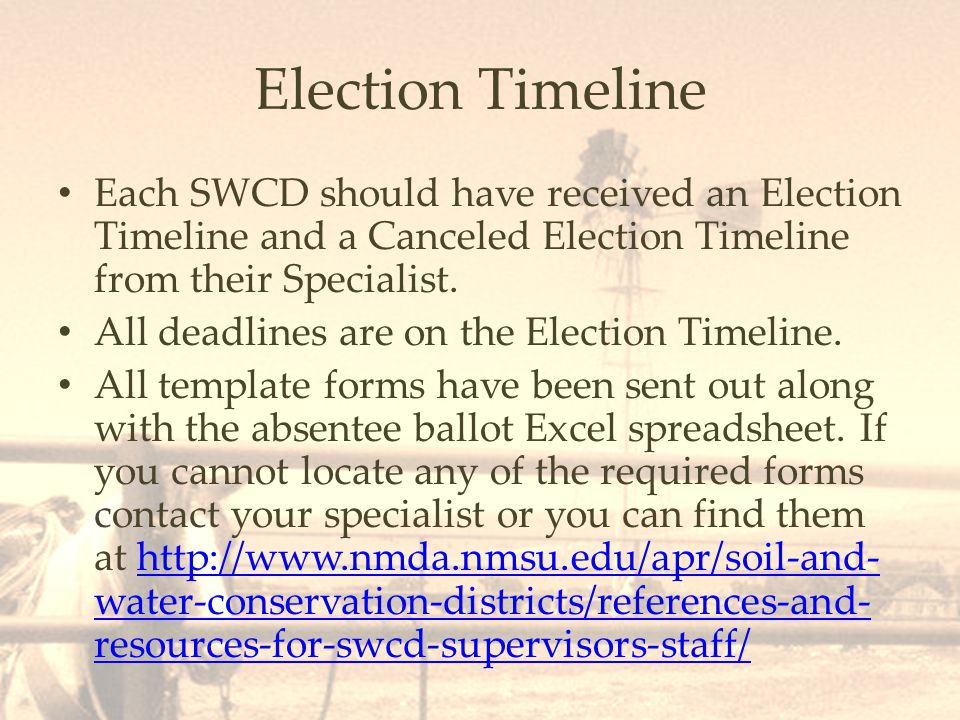 Election Timeline Each SWCD should have received an Election Timeline and a Canceled Election Timeline from their Specialist.