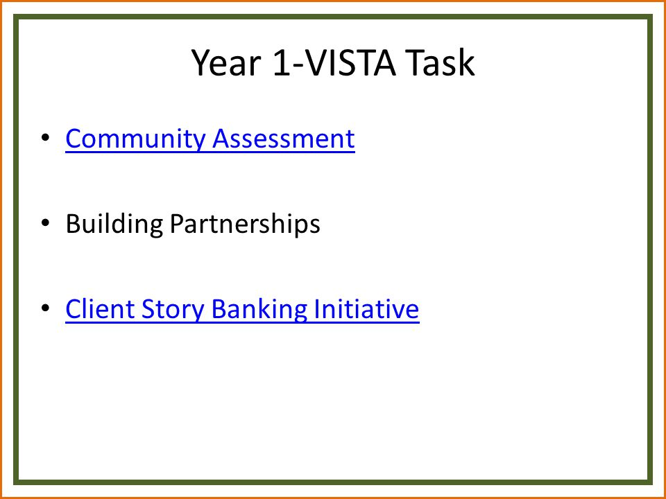 Year 1-VISTA Task Community Assessment Building Partnerships Client Story Banking Initiative