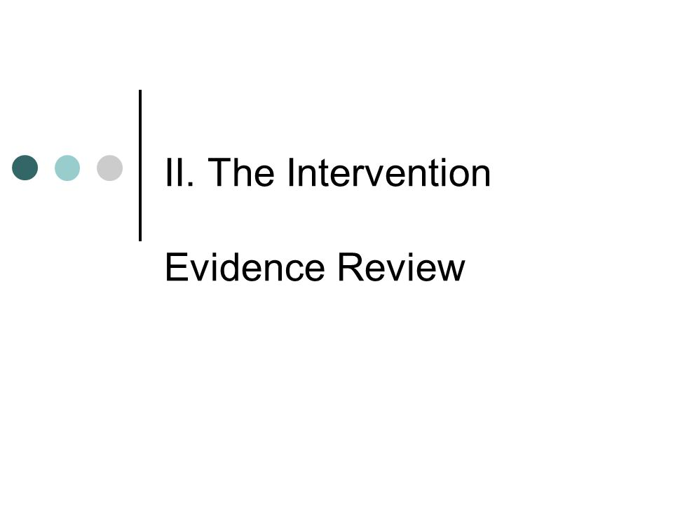 II. The Intervention Evidence Review