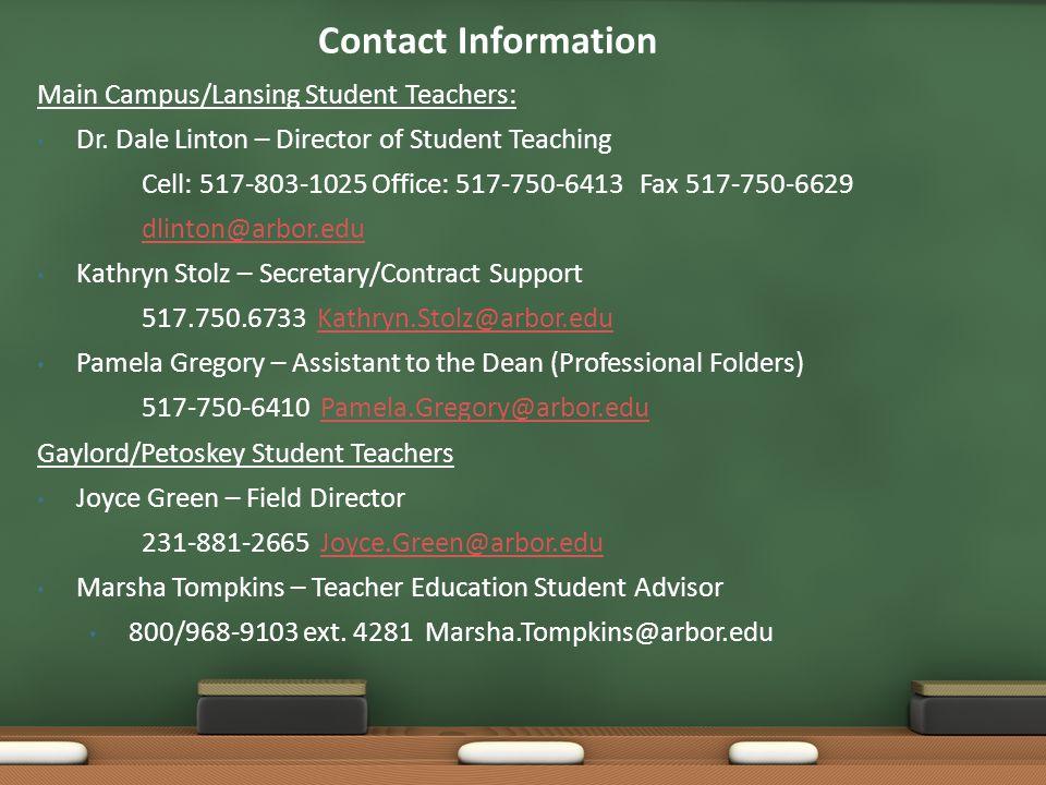 Main Campus/Lansing Student Teachers: Dr.