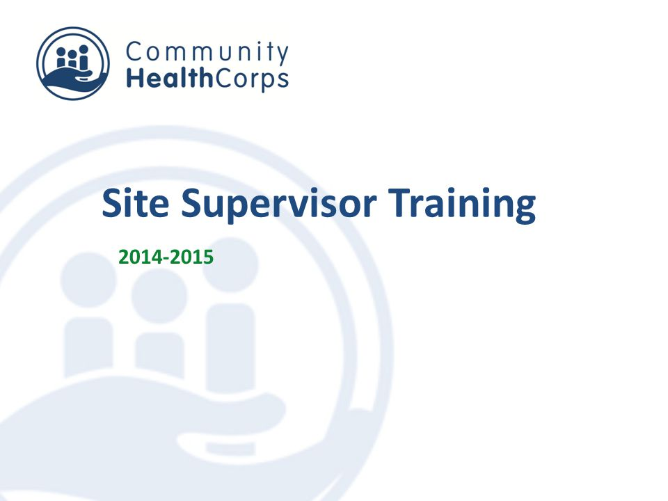 Site Supervisor Training 2014-2015