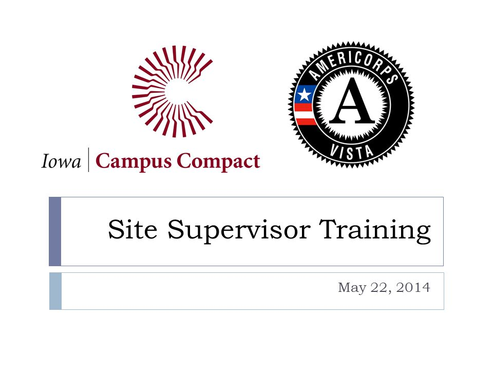 Site Supervisor Training May 22, 2014