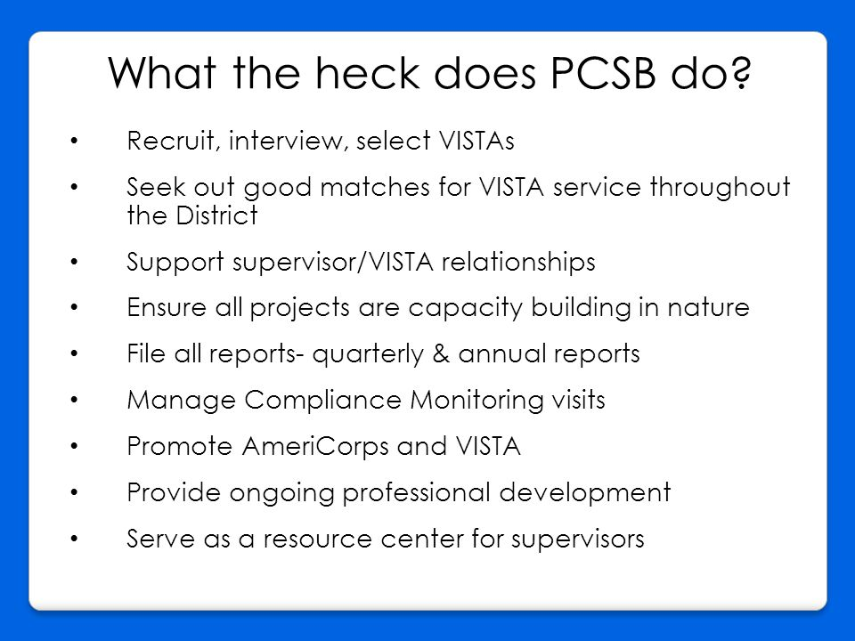 What the heck does PCSB do.