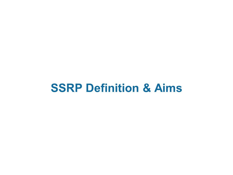 SSRP Definition & Aims