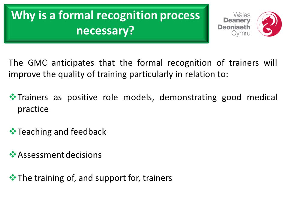 Why is a formal recognition process necessary.