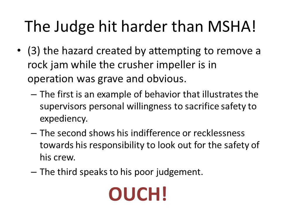 The Judge hit harder than MSHA.