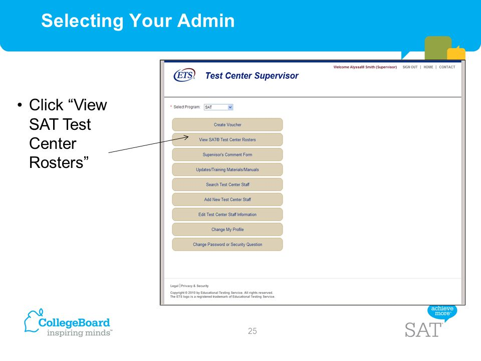 "Selecting Your Admin Click ""View SAT Test Center Rosters"" 25"