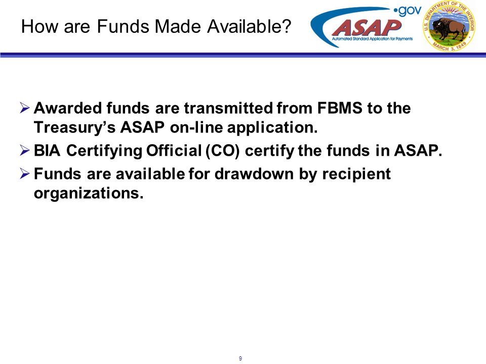9 How are Funds Made Available.
