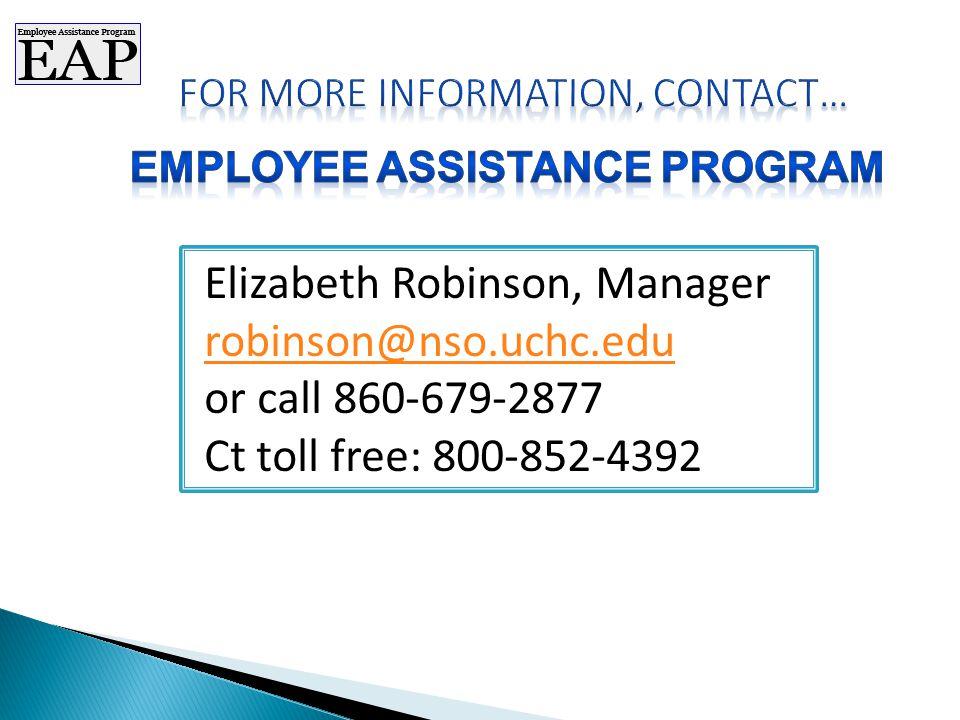 Elizabeth Robinson, Manager robinson@nso.uchc.edu or call 860-679-2877 Ct toll free: 800-852-4392 robinson@nso.uchc.edu