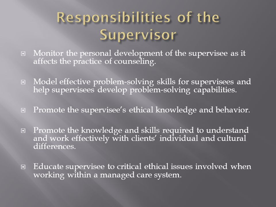 Monitor the personal development of the supervisee as it affects the practice of counseling.