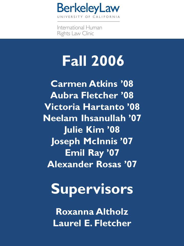 Fall 2006 Carmen Atkins '08 Aubra Fletcher '08 Victoria Hartanto '08 Neelam Ihsanullah '07 Julie Kim '08 Joseph McInnis '07 Emil Ray '07 Alexander Ros