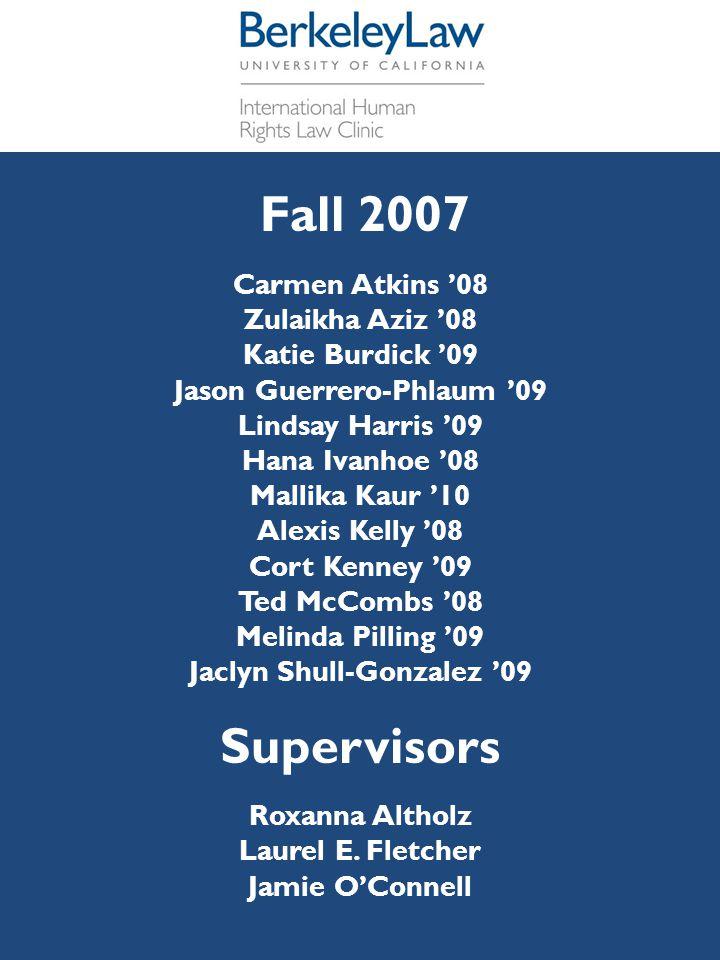 Fall 2007 Carmen Atkins '08 Zulaikha Aziz '08 Katie Burdick '09 Jason Guerrero-Phlaum '09 Lindsay Harris '09 Hana Ivanhoe '08 Mallika Kaur '10 Alexis