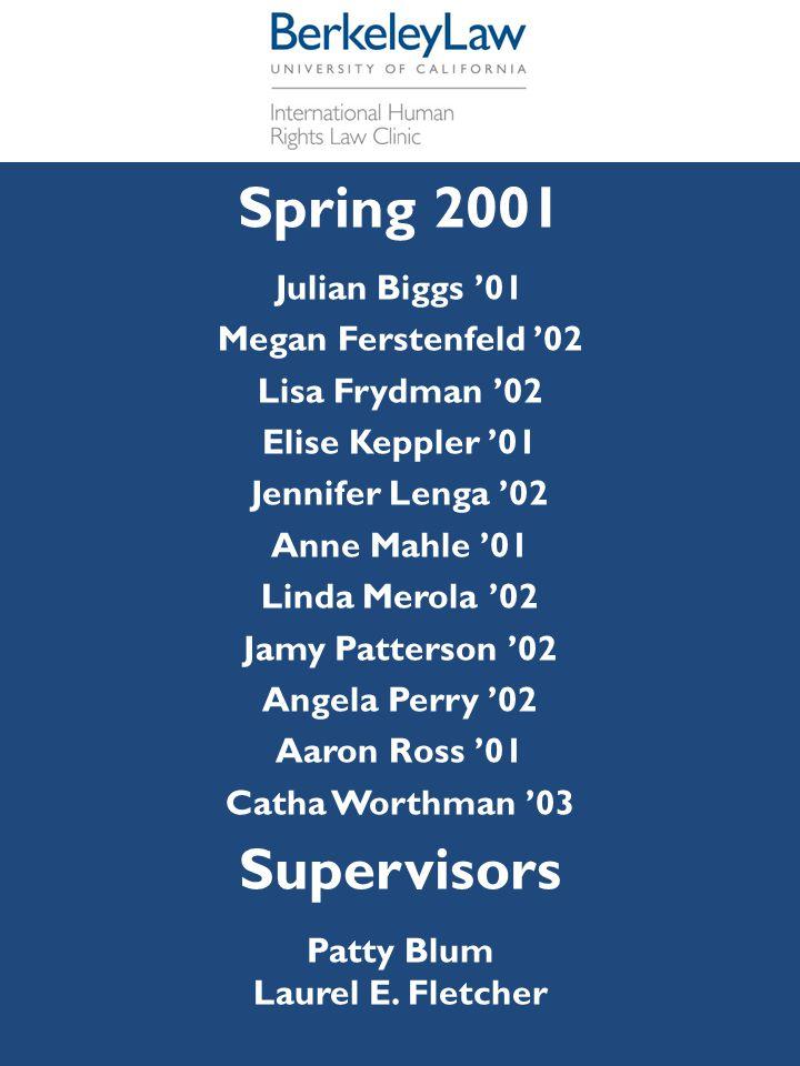 Spring 2001 Julian Biggs '01 Megan Ferstenfeld '02 Lisa Frydman '02 Elise Keppler '01 Jennifer Lenga '02 Anne Mahle '01 Linda Merola '02 Jamy Patterso