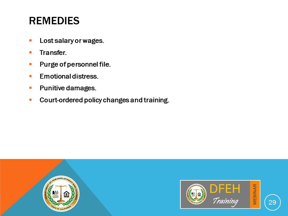 REMEDIES  Lost salary or wages.  Transfer.  Purge of personnel file.
