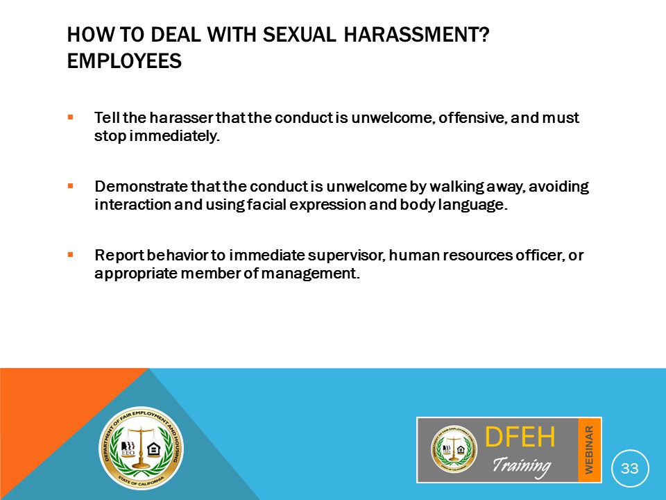 HOW TO DEAL WITH SEXUAL HARASSMENT.