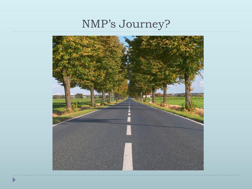 NMP's Journey?