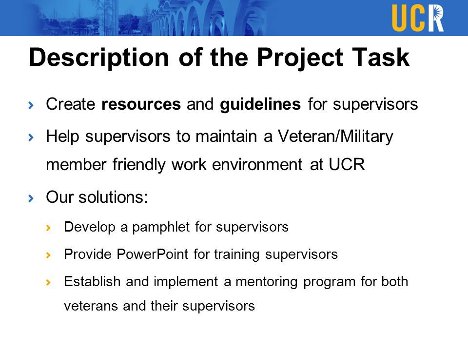 Less time spent considering UCR policies Pared down ideas Framework for Mentoring Program Pamphlet for supervisors and departments Group members' perspectives considered Maintaining resources and mentoring program.