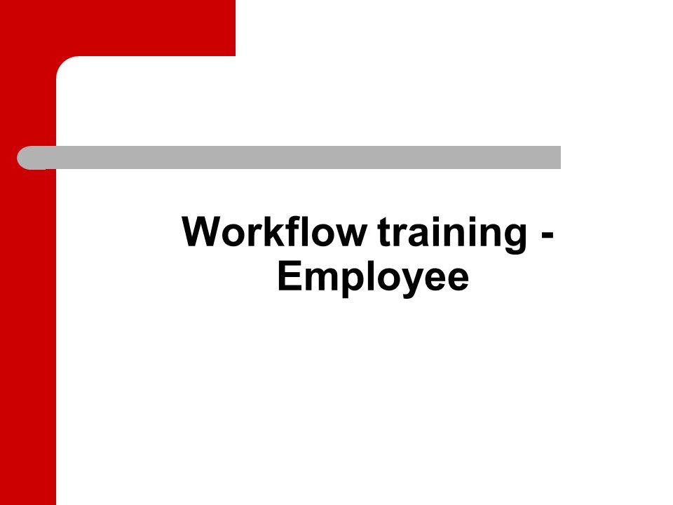 Workflow training - Employee