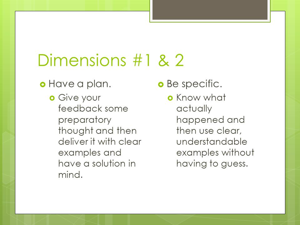 Dimensions #1 & 2  Have a plan.