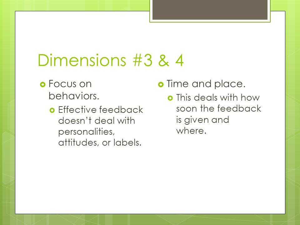 Dimensions #3 & 4  Focus on behaviors.