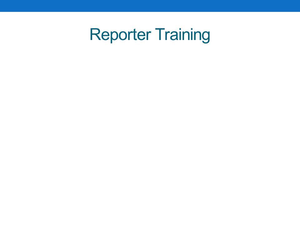 Reporter Training