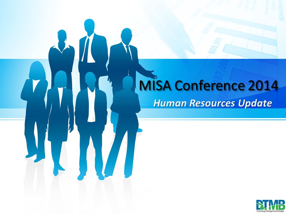 MISA Conference 2014 Human Resources Update MISA Conference 2014 Human Resources Update