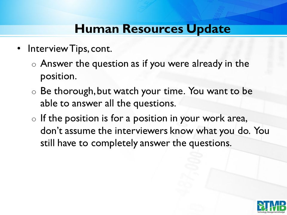 Human Resources Update Interview Tips, cont.