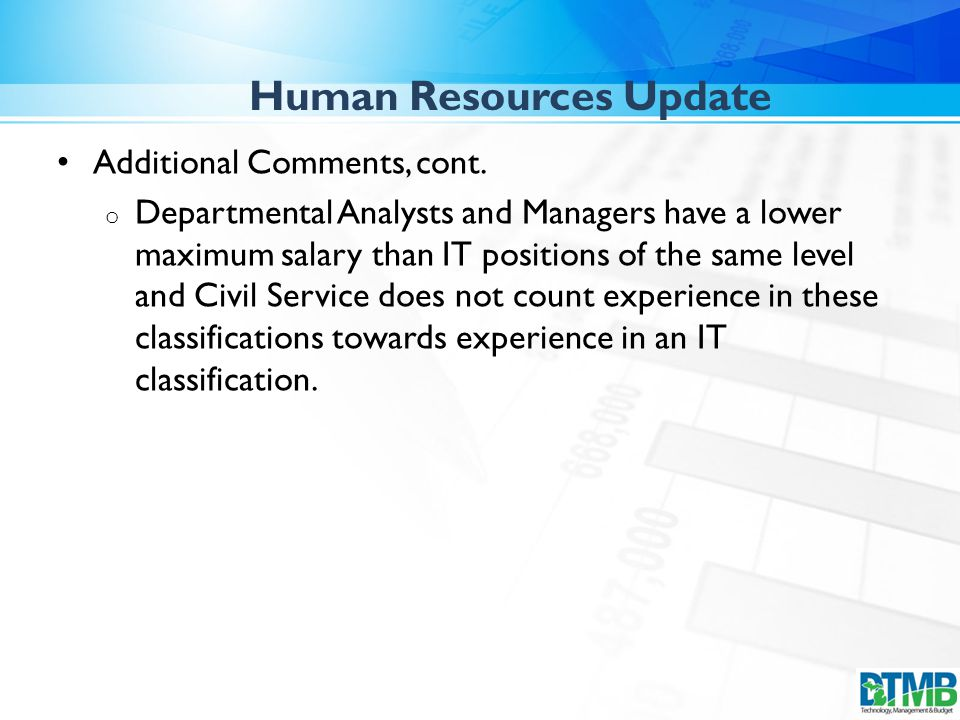 Human Resources Update Additional Comments, cont.