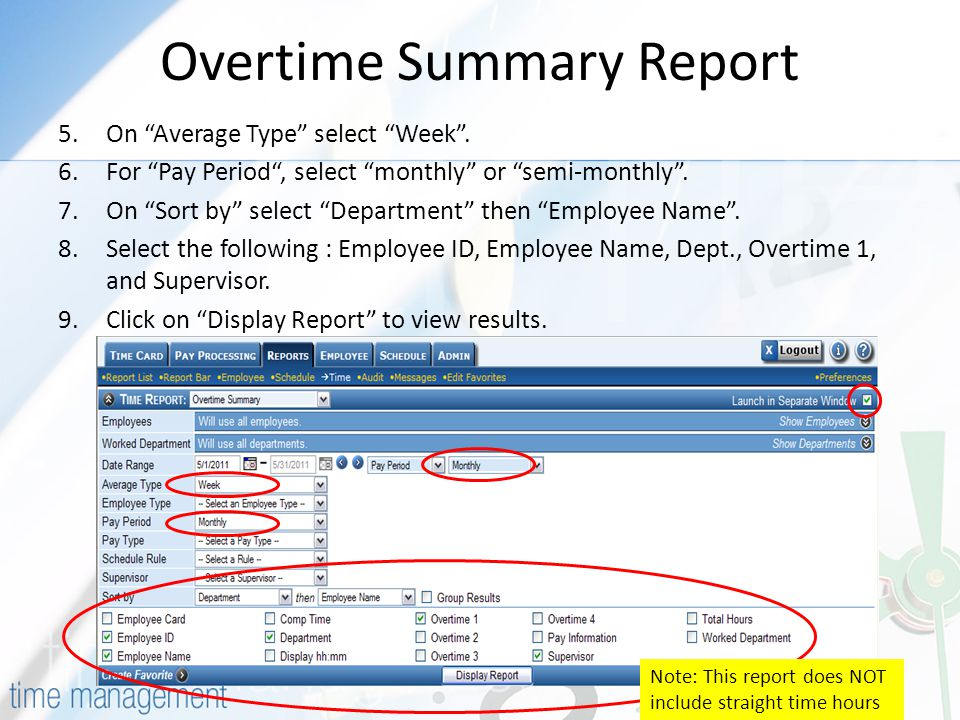 Overtime Summary Report 5.On Average Type select Week .