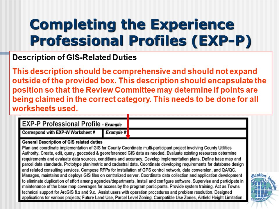 Completing the Experience Professional Profiles (EXP-P) Description of GIS-Related Duties This description should be comprehensive and should not expand outside of the provided box.