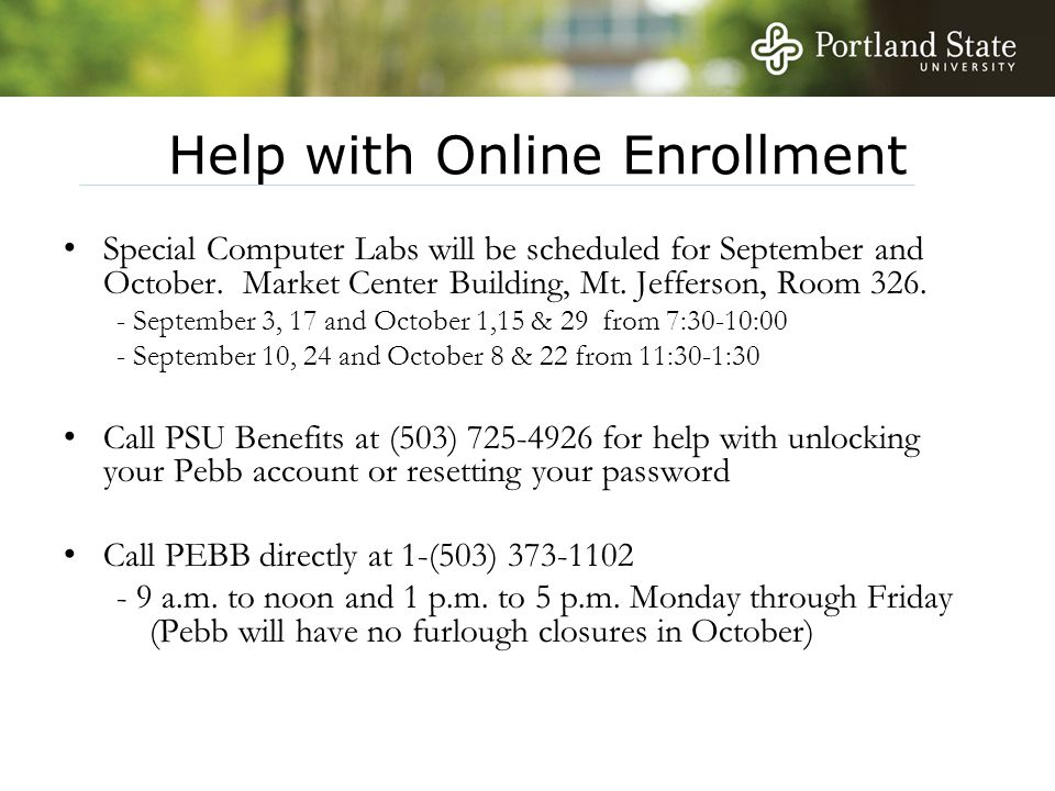 Help with Online Enrollment Special Computer Labs will be scheduled for September and October.
