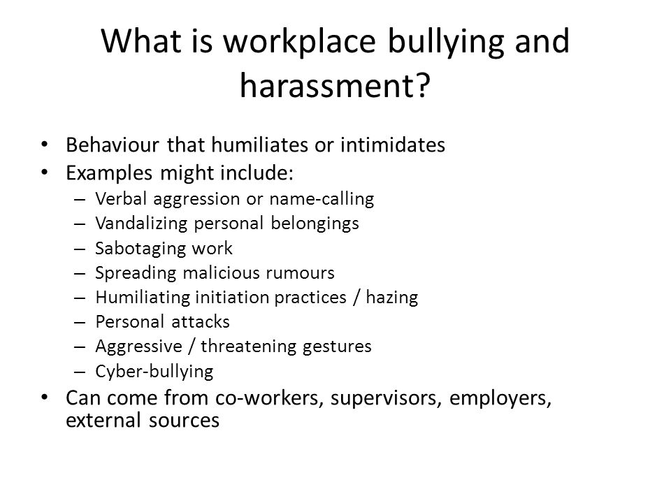 What is workplace bullying and harassment.