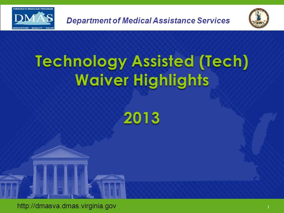 http://dmasva.dmas.virginia.gov/ 1 Department of Medical Assistance Services http://dmasva.dmas.virginia.gov 1 Department of Medical Assistance Servic
