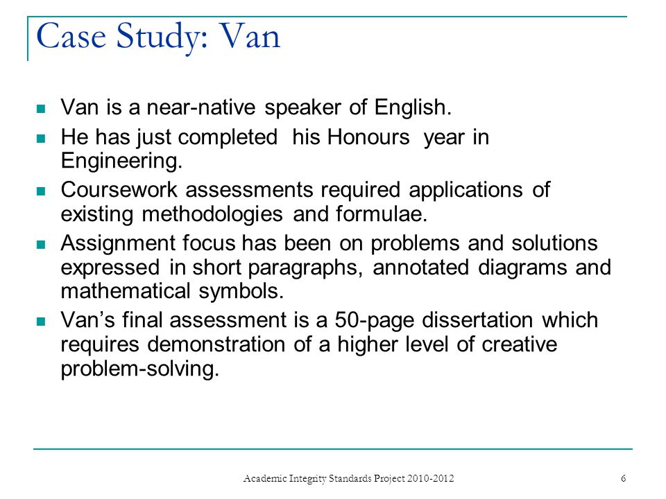 Van is a near-native speaker of English. He has just completed his Honours year in Engineering.