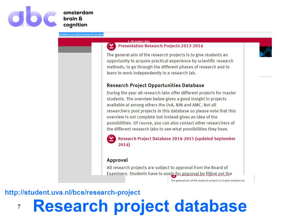 7 Research project database http://student.uva.nl/bcs/research-project
