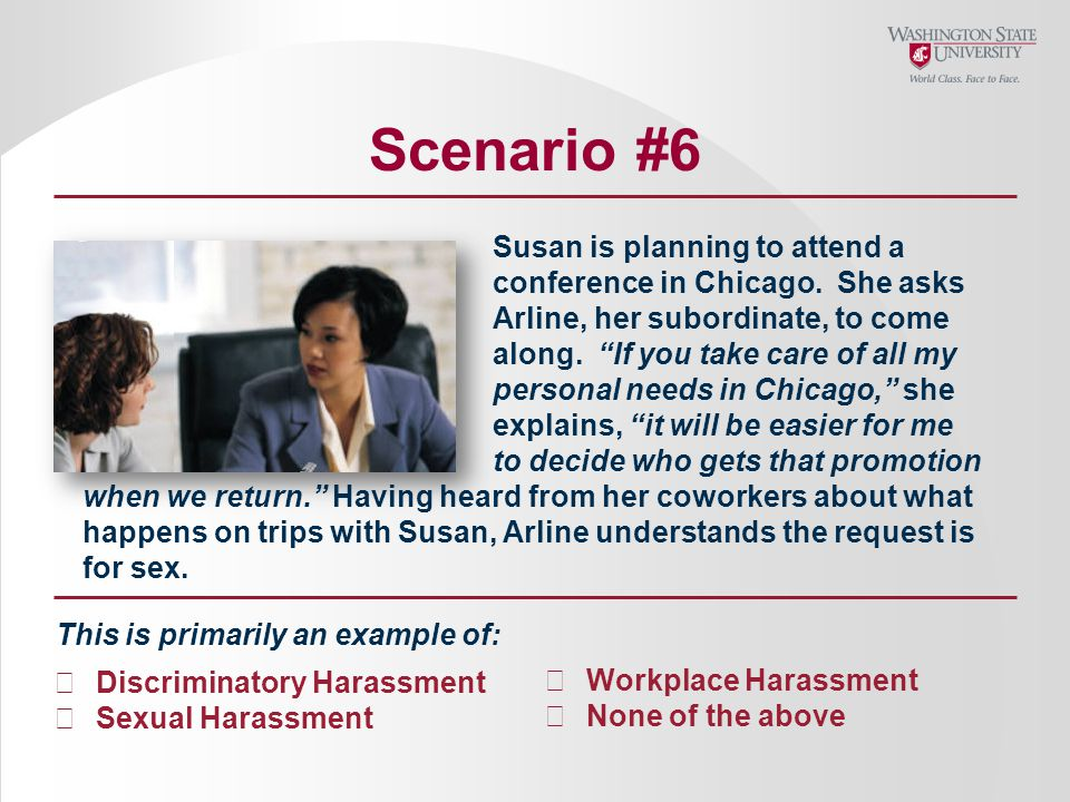 Scenario #6 Susan is planning to attend a conference in Chicago.