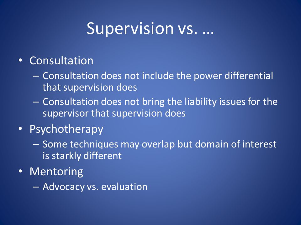 Supervision vs.