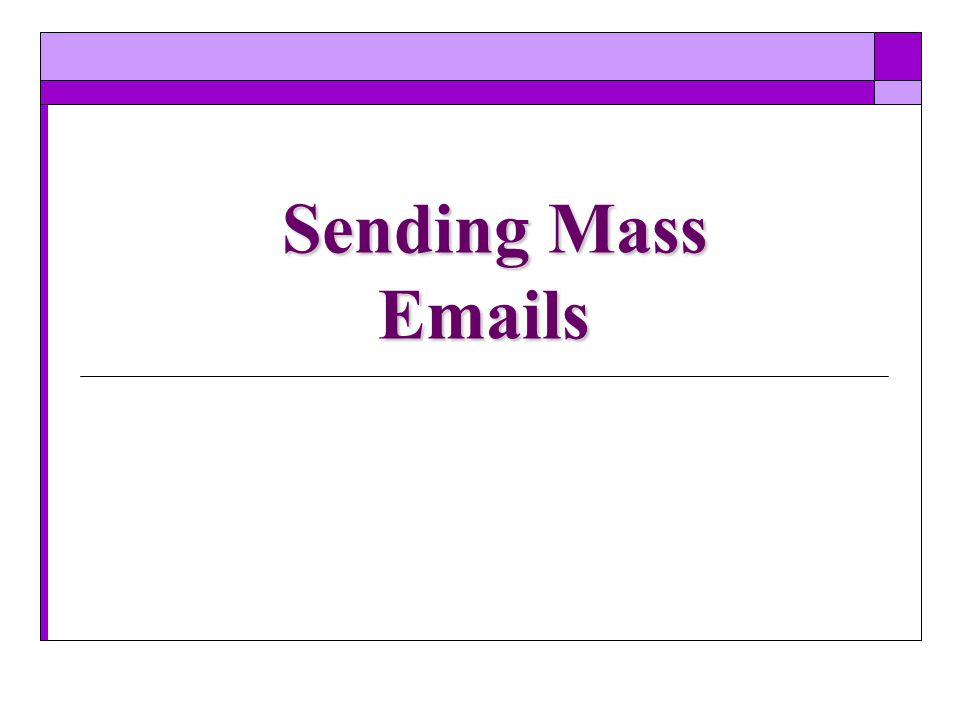 Sending Mass Emails
