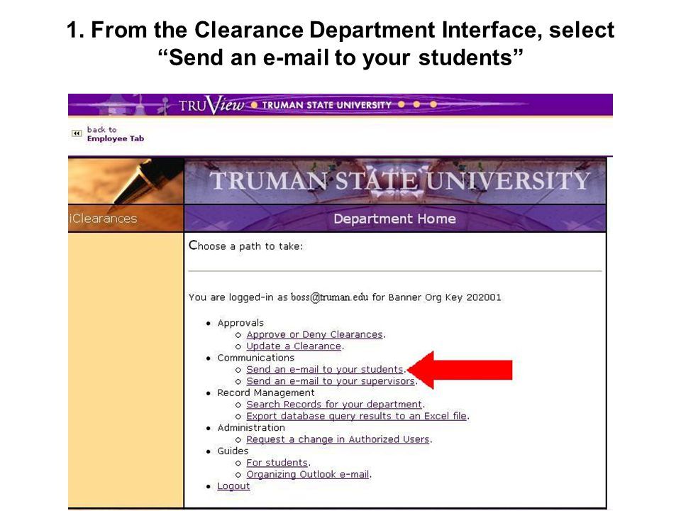 1. From the Clearance Department Interface, select Send an e-mail to your students