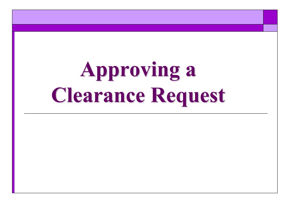 Approving a Clearance Request