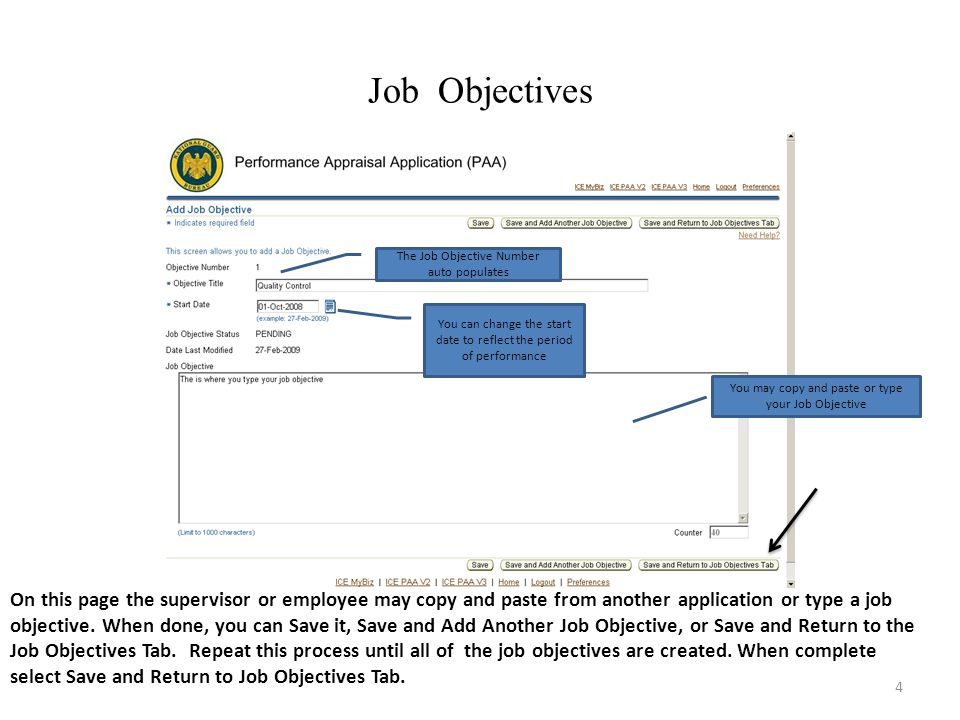4 Job Objectives On this page the supervisor or employee may copy and paste from another application or type a job objective.