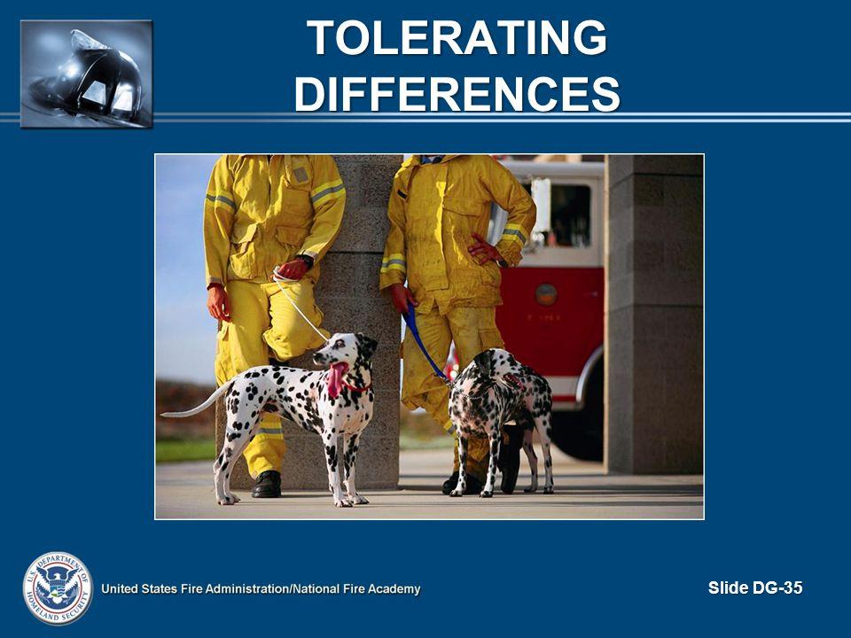 TOLERATING DIFFERENCES Slide DG-35