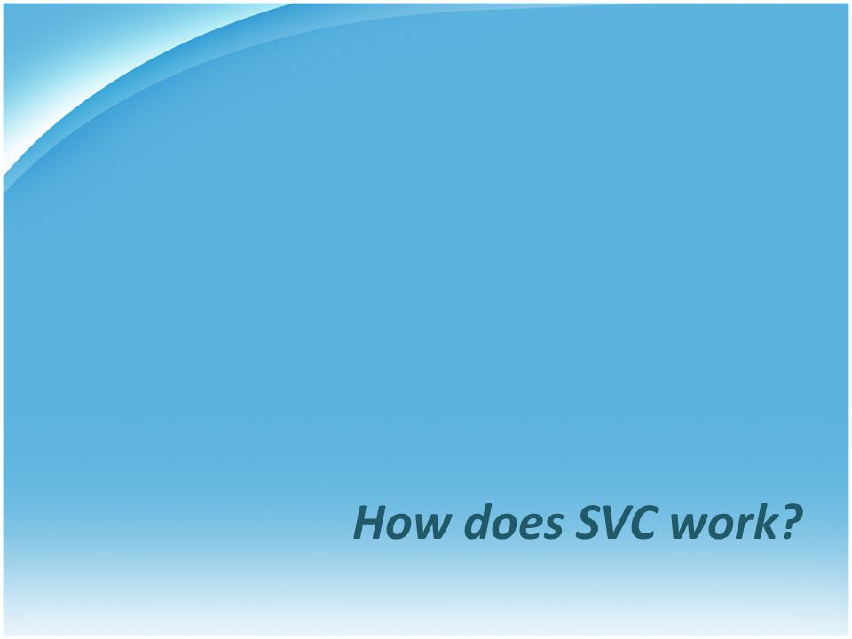 How does SVC work?