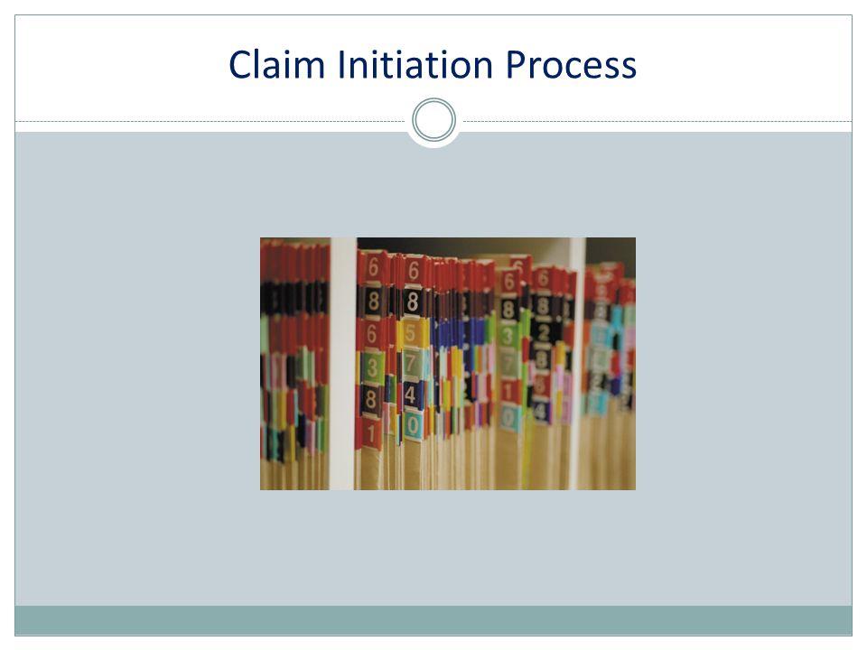 Claim Initiation Process