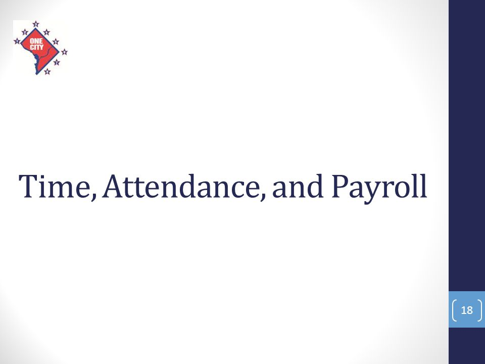 Time, Attendance, and Payroll 18